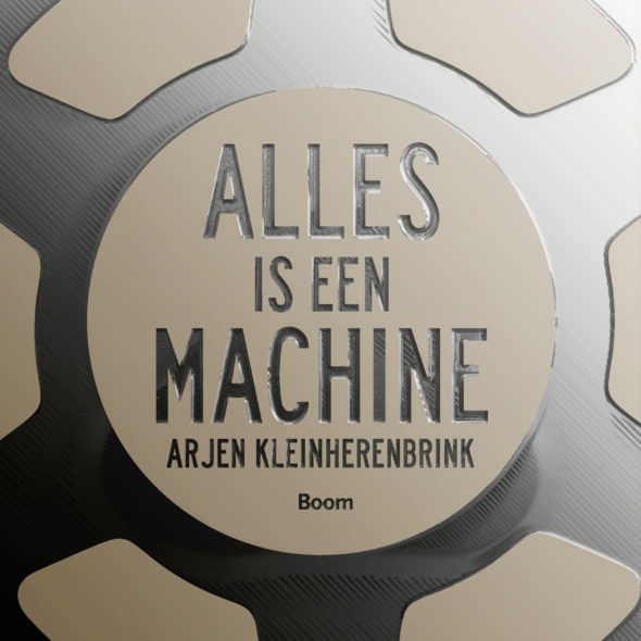 Alles is een machine_9789058758866_2D_HR
